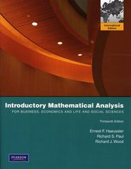 Introductory Mathematical Analysis for Business, Economics, and the Life and Social Sciences 13th edition 9780321643889 0321643887