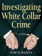 Investigating White Collar Crime 1st edition 9780131589544 0131589547