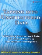 Tapping into Unstructured Data 1st edition 9780132360296 0132360292