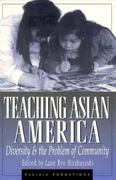 Teaching Asian America 0 9780847687350 084768735X