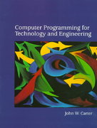 Computer Programming for Technology and Engineering 0 9780134422039 0134422031