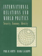 International Relations and World Politics 1st edition 9780134809304 0134809300