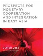Prospects for Monetary Cooperation and Integration in East Asia 0 9780262013994 0262013991