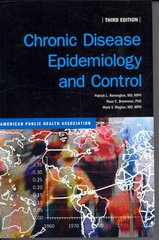 Chronic Disease Epidemiology and Control 3rd Edition 9780875531922 087553192X
