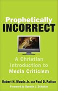 Prophetically Incorrect 1st Edition 9781587432767 1587432765