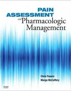 Pain Assessment and Pharmacologic Management 1st Edition 9780323056960 0323056962