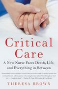 Critical Care 1st Edition 9780061791550 0061791555