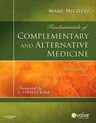 Fundamentals of Complementary and Alternative Medicine 4th Edition 9781437705775 1437705774