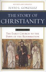 The Story of Christianity: Volume 1 1st Edition 9780062364890 0062364898