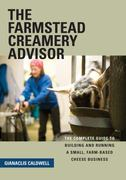 Farmstead Creamery Advisor 1st edition 9781603582216 1603582215