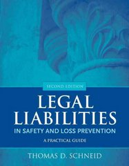 Legal Liabilities in Safety and Loss Prevention 2nd Edition 9780763779849 0763779849