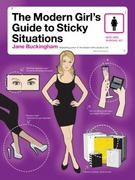 The Modern Girl's Guide to Sticky Situations 1st edition 9780061776359 0061776351