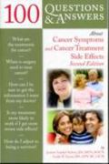 100 Questions And Answers About Cancer Symptoms And Cancer Treatment Side Effects 2nd edition 9780763777609 0763777609