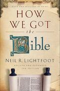 How We Got the Bible 3rd edition 9780801072611 0801072611