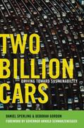 Two Billion Cars: Driving Toward Sustainability 1st Edition 9780199704095 0199704090