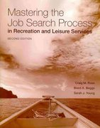 Mastering The Job Search Process In Recreation And Leisure Services 2nd edition 9780763777616 0763777617