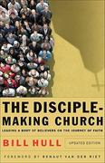 The Disciple-Making Church 1st Edition 9780801066214 0801066212