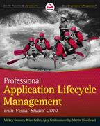 Professional Application Lifecycle Management with Visual Studio 2010 1st edition 9780470484265 0470484268