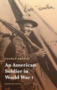An American Soldier in World War I 1st Edition 9780803232815 0803232810