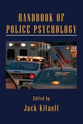 Handbook of Police Psychology 1st Edition 9781136861697 1136861696
