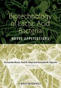 Biotechnology of Lactic Acid Bacteria 1st edition 9780813815831 0813815835