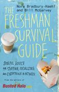 The Freshman Survival Guide 1st Edition 9780446560115 0446560111