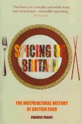 Spicing up Britain 1st Edition 9781861896582 1861896581