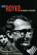 Early Royko 0 9780226730776 0226730778