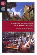 American Universities in a Global Market 0 9780226110448 0226110443