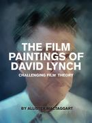 The Film Paintings of David Lynch 0 9781841503325 1841503320