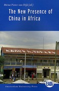 New Presence of China in Africa 0 9789089641366 908964136X