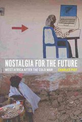 Nostalgia for the Future 1st Edition 9780226669656 0226669653