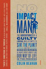 No Impact Man 1st Edition 9780312429836 0312429835
