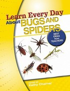 Learn Every Day about Bugs and Spiders 0 9780876591284 0876591284