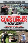 The Modern Day Gunslinger 0 9781602399860 1602399867