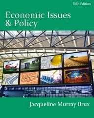 Economic Issues and Policy (with InfoApps 2-Semester Printed Access Card) 5th edition 9780538750875 0538750871