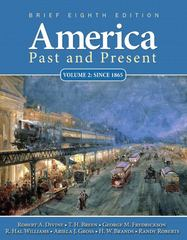 America Past and Present, Brief Edition, Volume 2 8th edition 9780205760367 0205760368