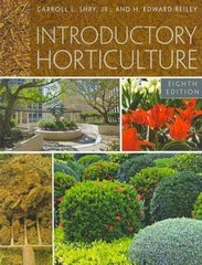 Introductory Horticulture 8th Edition 9781133007494 113300749X