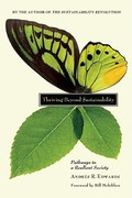 Thriving Beyond Sustainability 1st Edition 9780865716414 0865716412