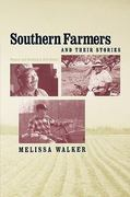 Southern Farmers and Their Stories 0 9780813193175 0813193176