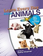 Learn Every Day about Animals 0 9780876591260 0876591268