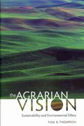 The Agrarian Vision 0 9780813125879 0813125871
