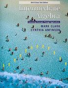 Intermediate Algebra: 2010 Class Test Edition 1st edition 9780538498722 0538498722