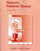 Student Solutions Manual for Calculus for Business, Economics, Life Sciences and Social Sciences 12th edition 9780321654984 0321654986
