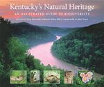 Kentucky's Natural Heritage 1st Edition 9780813125756 0813125758