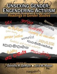Unsexing Gender Engendering Activism 1st edition 9780757570896 0757570895