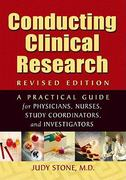 Conducting Clinical Research 2nd Edition 9780974917818 0974917818