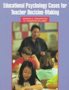 Educational Psychology Cases for Teacher Decision-Making 1st Edition 9780135981948 0135981948