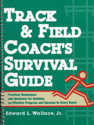Track and Field Coach's Survival Guide 1st Edition 9780136165095 0136165095
