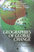 Geographies of Global Change 1st edition 9780631193272 0631193278